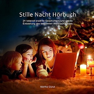 Stille Nacht Hörbuch als Download